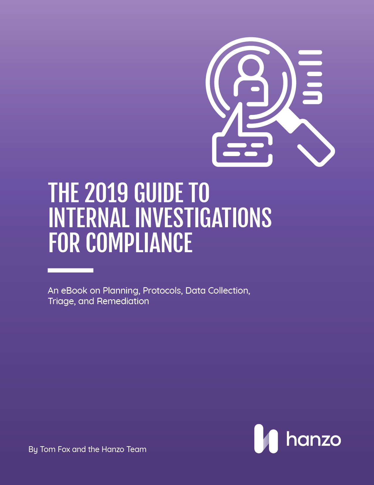 Hanzos Guide to Internal Investigations for Compliance
