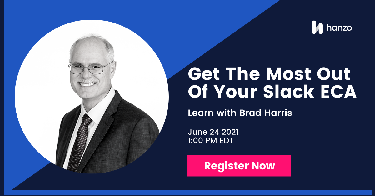 2021-06-hanzo-webinar-Get-the-Most-Out-of-Your-Slack-Early-Case-Assessment-CTA-social