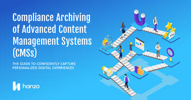 Hanzo-Compliance-Archiving-Complex-CMS-Capture-Personalized-Digital-Experiences-Social-Card-2