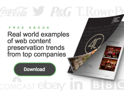 Real world examples of web content preservation trends from top companies