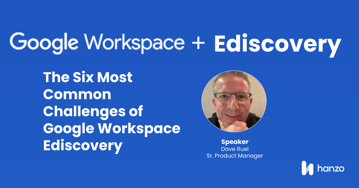 2021-03-Legalweek-facilitated-discussion-Six-Most-Common-Challenges-of-Google-Workspace-Ediscovery-social (1)