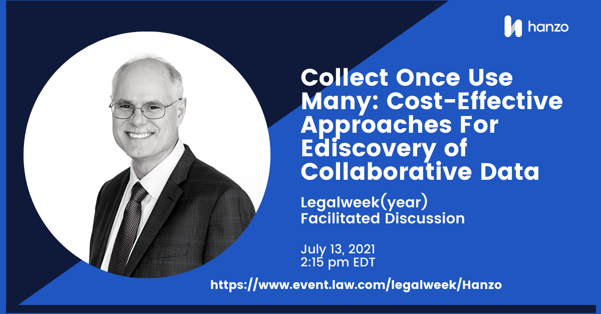 2021-07-legalweek-faciliated-discussions-collect-once-use-many-social