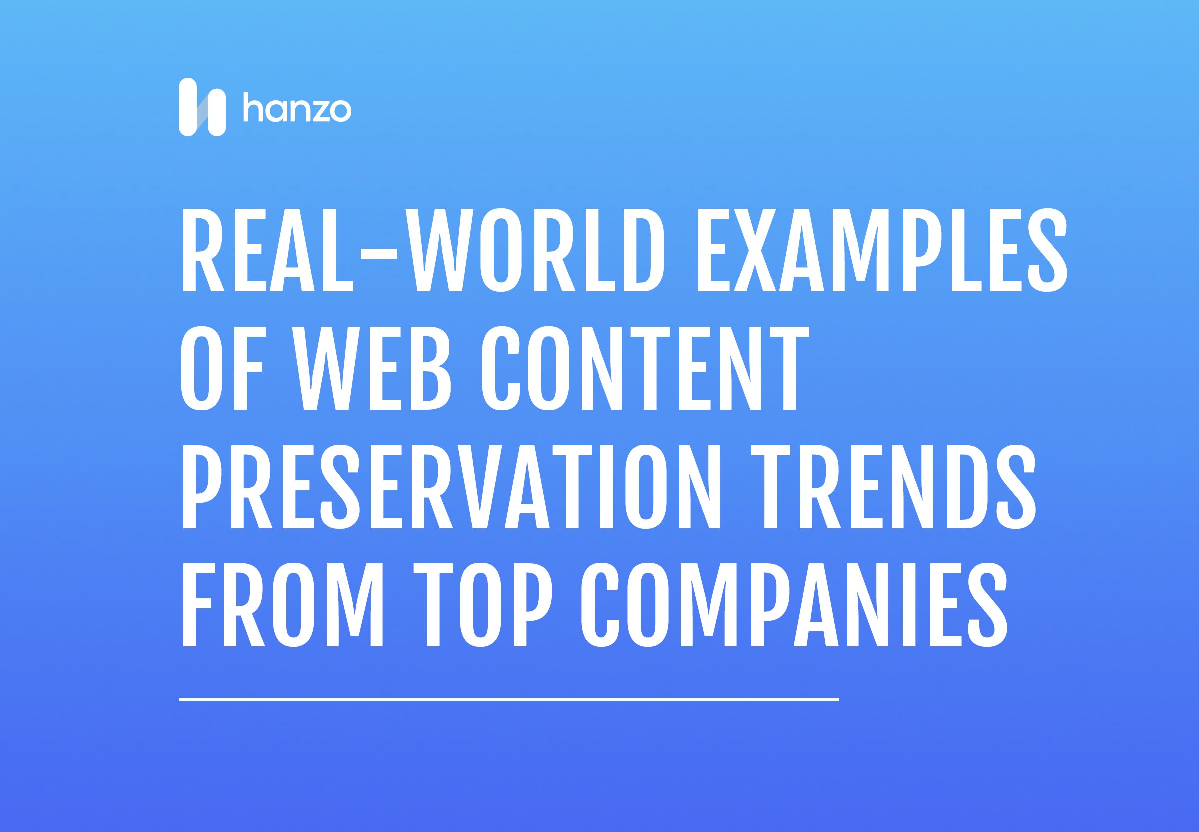 Preservation Trends from Top Companies-1