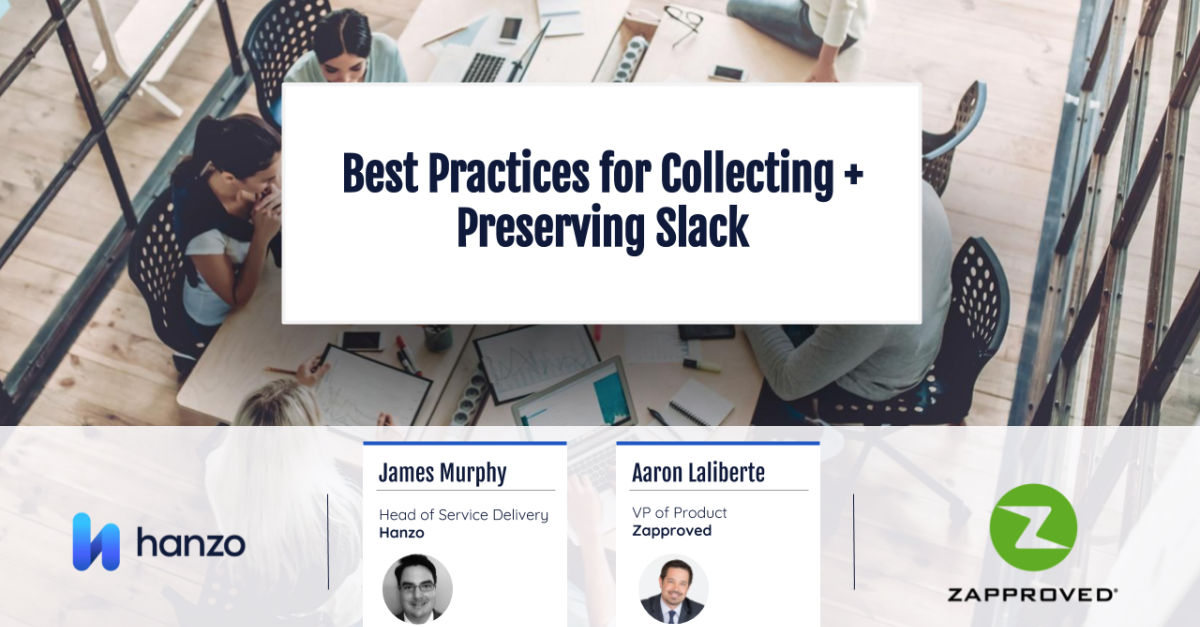 Social-Best Practices for Collecting and Preserving Slack