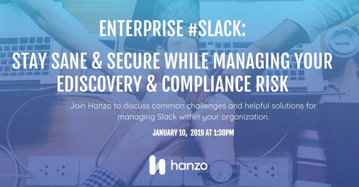 Twitter Graphic Hanzo Webinar_ Enterprise Slack_ Stay Sane and Secure While Managing Ediscovery and Compliance Risk