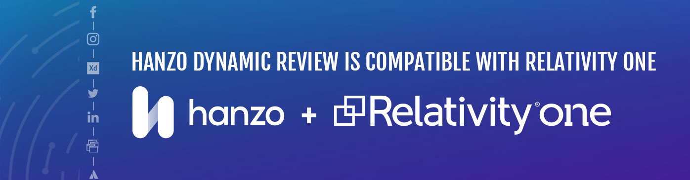 Hanzo Announces Dynamic Review Compatibility with RelativityOne