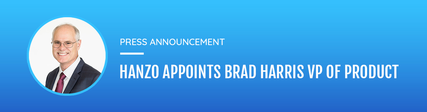 Hanzo builds on Growth with Appointment of Legal Technology Veteran Brad Harris as Vice President of Product