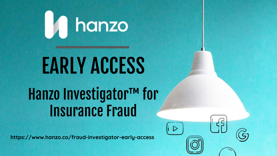 Hanzo unveils early Access to AI-Powered investigations solution to combat $80-Billion* insurance Fraud Problem