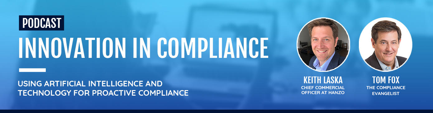 Artificial Intelligence for Proactive Compliance with Tom Fox and Keith Laska