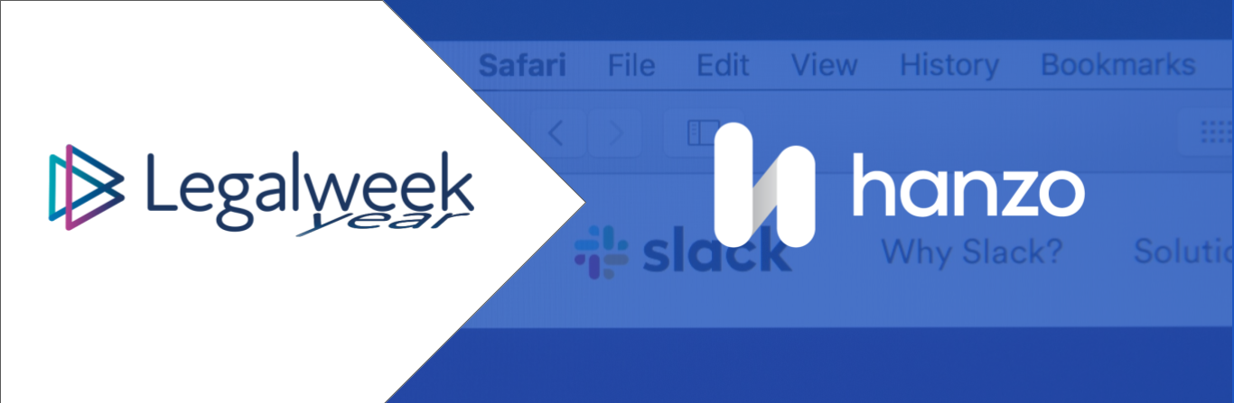 Hanzo to Present Tips On Slack Plus Discovery At  Legalweek(year) Series 3