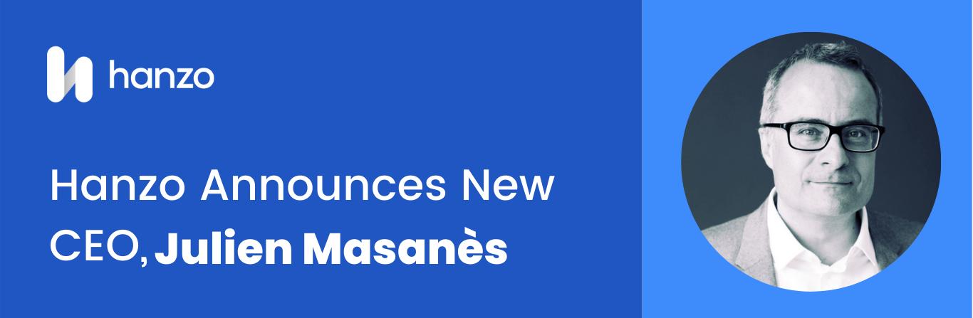 Hanzo Announces New CEO, Julien Masanès
