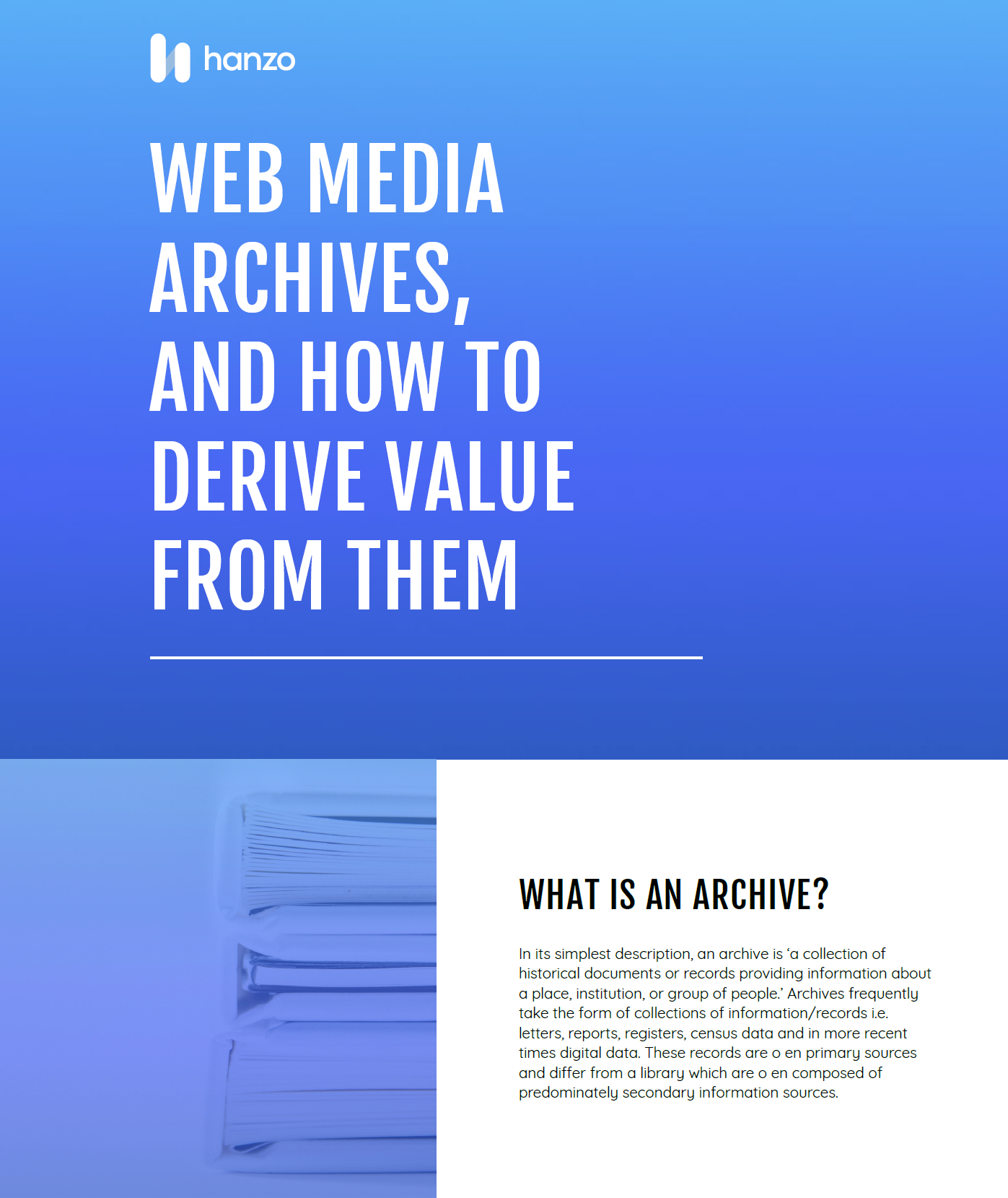 Web Media Archives and How to Derive Value from Them