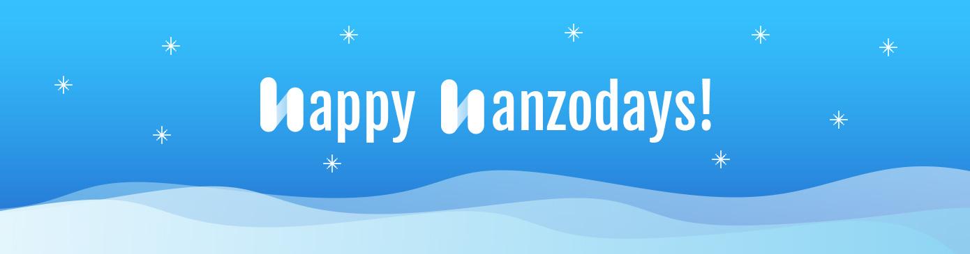 Happy Hanzodays!