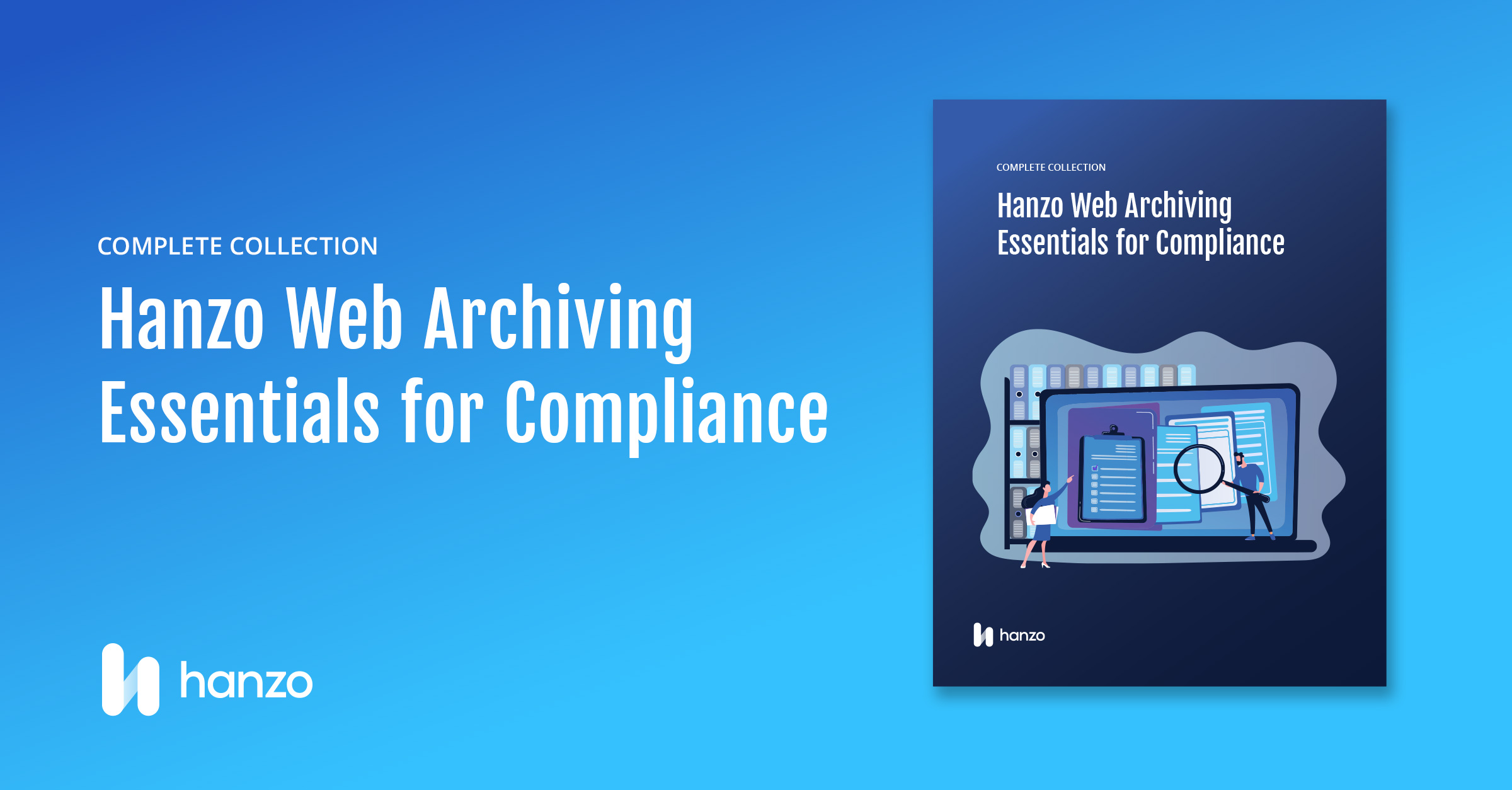 Complete-SOCIAL-Hanzo-Web-Archiving-Essentials-forCompliance