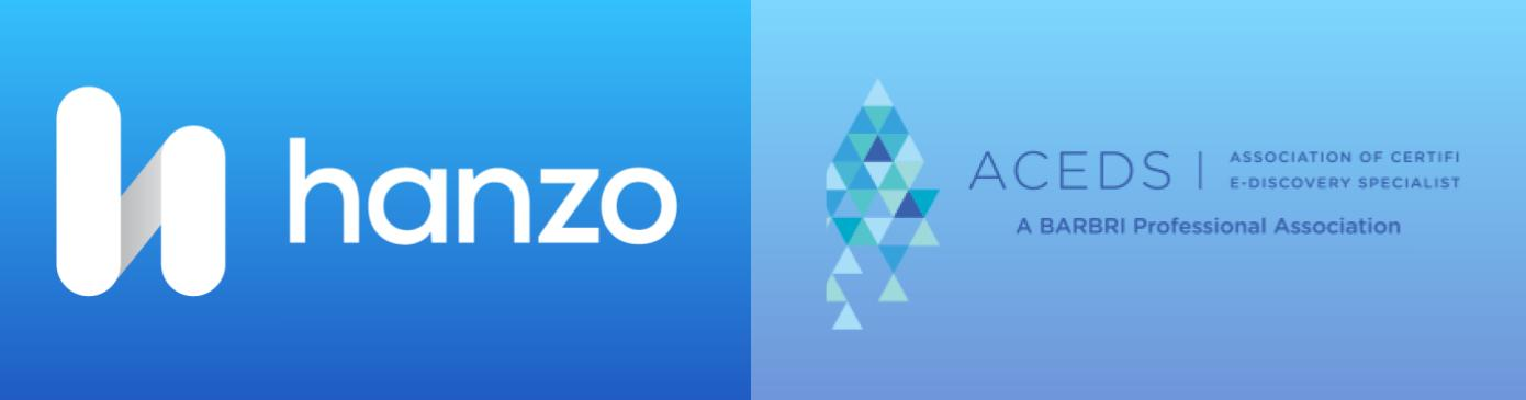 Hanzo Partners with ACEDS—World's Leading ediscovery training and professional association
