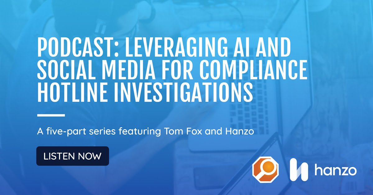 The Role of Social Media and AI in Compliance Investigations